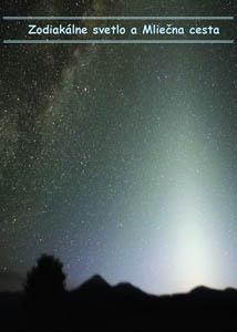 Zodiakálne svetlo a Mliečná cesta